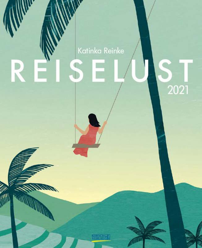 REISELUST - Katinka Reinke 2021